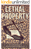 Lethal Property (A Val & Kit Mystery Series Book 4)
