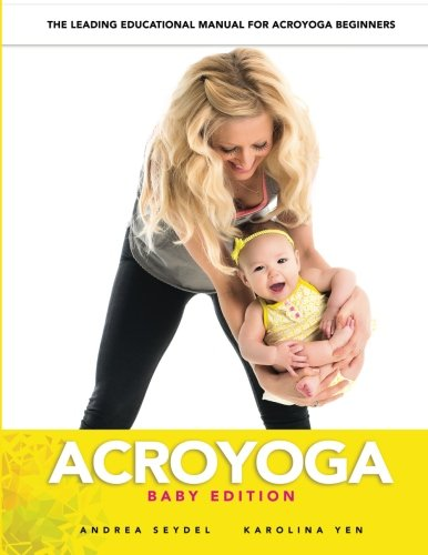 AcroYoga: Baby Edition (Volume 1)