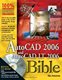 AutoCAD 2006 and AutoCAD LT 2006 Bible, Ellen Finkelstein, 0764596756