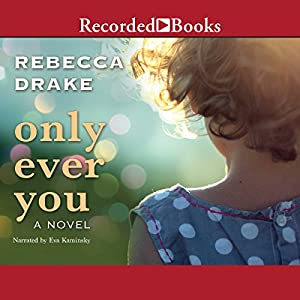 Only Ever You Audiobook