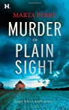 Murder in Plain Sight, Marta Perry, 0373774729