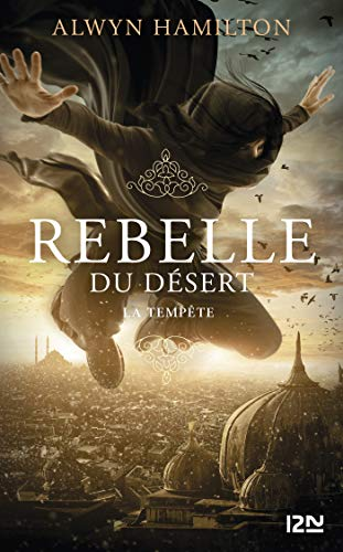 Rebelle du désert - tome 03 : La Tempête (French Edition) pdf epub download ebook