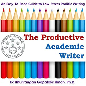 The Productive Academic Writer Audiobook