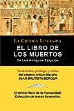 img - for El Libro De Los Muertos De Los Antiguos Egipcios (Spanish Edition) book / textbook / text book