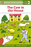 Cow in the House, Harriet Ziefert, 0613047753