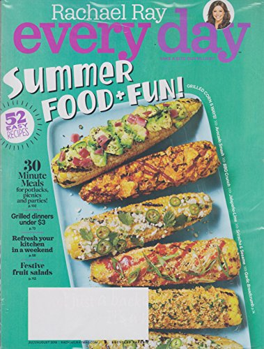 Rachael Ray Every Day July/August 2016 Summer Food & Fun!