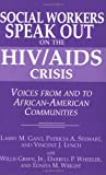 Social Workers Speak Out on the HIV/AIDS Crisis, Larry M. Gant and Patricia A. Stewart, 0275960943