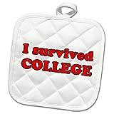 3dRose Student Humor - I Survived College Red - 8x8 Potholder (phl_274505_1)