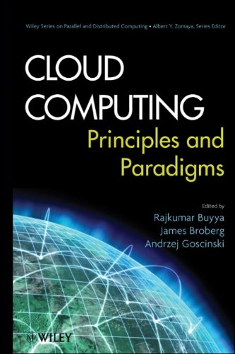Cloud Computing: Principles and Paradigms by , Publisher : Wiley