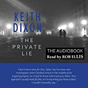 The Private Lie: Sam Dyke Investigation, Book 2 | Keith Dixon
