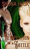 Temptation in a Bottle: genie romance
