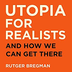 Utopia for Realists Audiobook