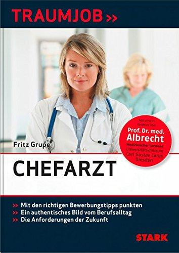 Fritz Grupe: Traumjob - Chefarzt