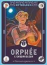 Orphée l'ensorceleur par Laffon