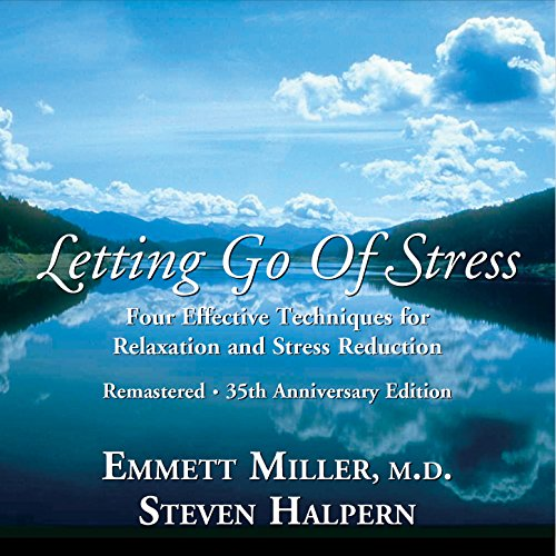 Letting Go of Stress (Remastered)