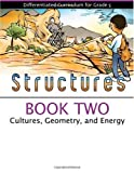 Structures - Cultures, Geometry, and Energy, Debbie Keiser, 1593632681