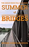 img - for Summer of Bridges (The Sioux Rock Falls Stories) book / textbook / text book