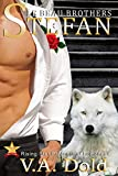 STEFAN: Le Beau Series: New Orleans Billionaire Wolf Shifters with BBW mates
