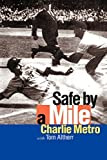 img - for Safe by a Mile by Metro, Charlie, Altherr, Thomas L. (2002) Paperback book / textbook / text book