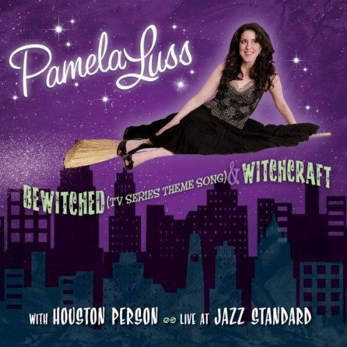 Pamela Luss - Bewitched (TV Series Theme Song) & Witchcraft