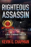 Righteous Assassin: Mike Stoneman Thriller #1