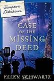 The Case of the Missing Deed, Ellen Schwartz, 0887769594