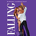 Falling: High Stakes, Book 2 | Simona Ahrnstedt