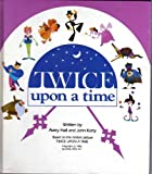 Twice upon a Time, Avery Hall and John Korty, 0671456334