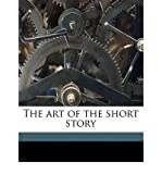 img - for The Art of the Short Story (Paperback) - Common book / textbook / text book