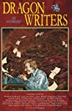 img - for Dragon Writers: An Anthology book / textbook / text book