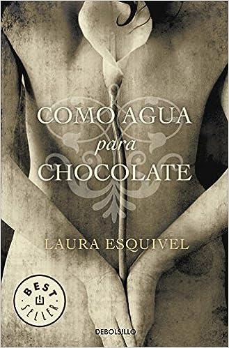 Como agua para chocolate y  El diario de Tita - Laura Esquivel (Como agua para chocolate, 1 y 2) 51HtjinTOuL._SX327_BO1,204,203,200_