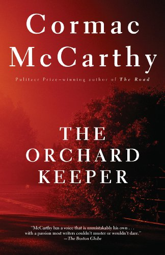 The orchard keeper vintage international kindle edition by the orchard keeper vintage international by mccarthy cormac fandeluxe Gallery