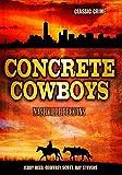 Concrete Cowboys: Classic Crime Movie