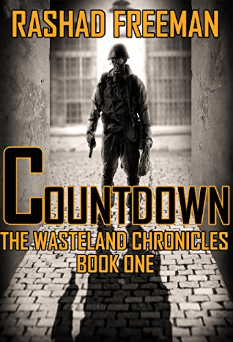 Countdown: The Wasteland Chronicles Book One by [Freeman, Rashad]