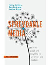 Spreadable Media: Creating Value and Meaning in a Networked Culture (Postmillennial Pop, 15)