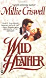 Wild Heather, Millie Criswell, 0446601713