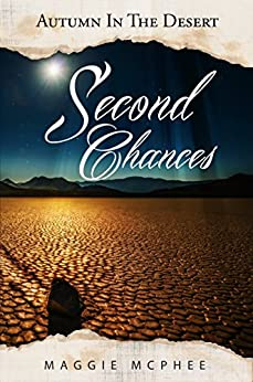 Second Chances (Autumn In The Desert Book 2) by [McPhee, Maggie]