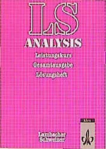 lambacher-schweizer-analysis-gesamtausgabe-leistungskurs-lsungsheft