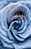 Without Apology, Jacqueline S. Homan, 0981567959