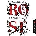 Dornenkleid Audiobook by Karen Rose Narrated by Sabina Godec