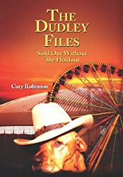 The Dudley Files Sold Out Without The Holdout