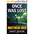 Once Was Lost (A Marty Singer Mystery Book 6)