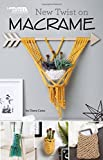 New Twist on Macrame | Crafts | Leisure Arts (75597)