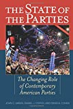 The State of the Parties: The Changing Role of Contemporary American Parties