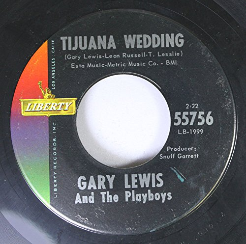 Price comparison product image GARY LEWIS AND THE PLAYBOYS 45 RPM Tijuana Wedding / This Diamond Ring