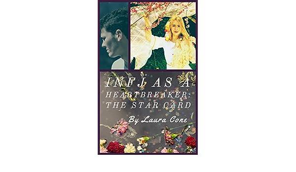 INFJ as a Heartbreaker: The Star Card eBook: Laura Cone