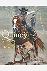 Quincy Moves to the Desert (Quincy the Horse Books) Hardcover