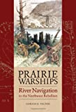 Prairie Warships, Gordon E. Tolton, 1894974301