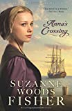 img - for Anna's Crossing (Amish Beginnings) book / textbook / text book
