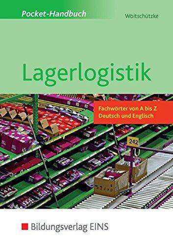 Pocket-Handbuch Lagerlogistik: Fachwörter von A bis Z - Deutsch und Englisch: Schülerband